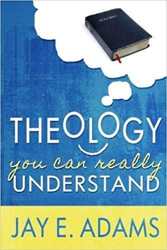 Theology You Can Really Understand!